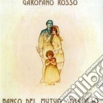 GAROFANO ROSSO cd musicale di BANCO DEL MUTUO SOCCORSO
