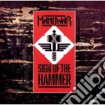 SIGN OF THE HAMMER cd musicale di MANOWAR