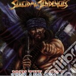 Join the army cd musicale di Tendencies Suicidal