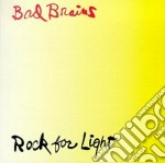 ROCK FOR LIGHT cd musicale di BAD BRAINS