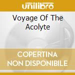 VOYAGE OF THE ACOLYTE cd musicale di HACKETT STEVE