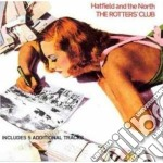 THE ROTTER'S CLUB cd musicale di HARFIELD AND THE NORTH
