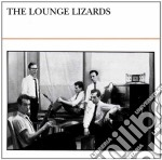 THE LOUNGE LIZARDS cd musicale di LOUNGE LIZARDS