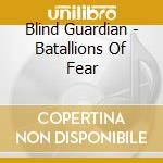 BATTAGLION OF FEAR (smile price) cd musicale di BLIND GUARDIAN