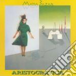 ARISTOCRATICA cd musicale di MATIA BAZAR