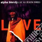 LIVE AU ZENITH (PARIS) cd musicale di BLONDY ALPHA
