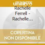 RACHELLE FERRELL cd musicale di FERRELL RACHELLE