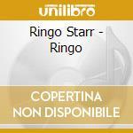 RINGO cd musicale di STARR RINGO
