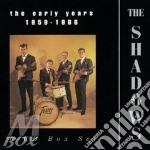 The early years-box- cd musicale di Shadows The