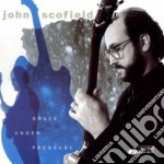 GRACE UNDER PRESSURE cd musicale di John Scofield