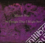 SO TONIGHT THAT I MIGHT SEE cd musicale di Star Mazzy