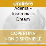 Insomniac's dream cd musicale di Adema