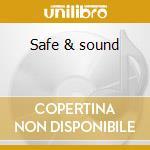 Safe & sound cd musicale di Quick Dj