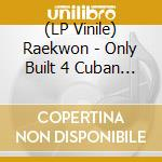 (LP VINILE) Only built 4 cuban linx lp vinile di Raekwon