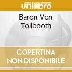 BARON VON TOLLBOOTH cd musicale di KANTNER PAUL/GRACE SLICK