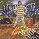 Dancin'on the boulevard cd musicale di Alabama