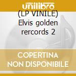 (LP VINILE) Elvis golden rercords 2 lp vinile