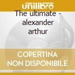 The ultimate - alexander arthur cd musicale di Arthur Alexander