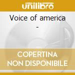 Voice of america - cd musicale di Steven Little