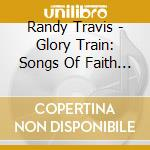 GLORY TRAIN cd musicale di TRAVIS RANDY