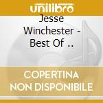 The best of... - winchester jesse cd musicale di Jesse Winchester
