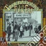 Troubadours folk era v.1 cd musicale di Artisti Vari