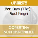 Bar-Kays - Soul Finger cd musicale di Bar-kays