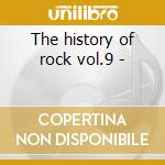 The history of rock vol.9 - cd musicale di The british invasion