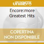 ENCORE:MORE GREATEST HITS cd musicale di AMERICA