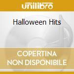 Halloween Hits cd musicale di Artisti Vari