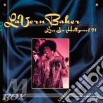 Live in hollywood 1991 - baker lavern cd musicale di Lavern Baker