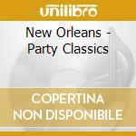Party classics cd musicale di Orleans New