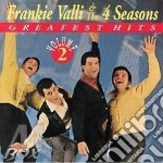 Greatest hits vol.2 - 4 seasons valli frankie cd musicale di Frankie valli & the 4 seasons