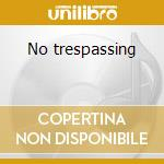 No trespassing cd musicale di The roches (mini cd)