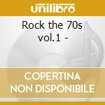 Rock the 70s vol.1 - cd musicale di Guitar player presents
