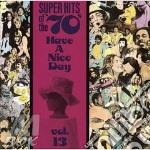 Super hits 70's vol.13 - cd musicale di Artisti Vari