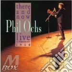 There & now live vancouve - ochs phil cd musicale di Phil Ochs