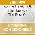 The best of cd musicale di Ronnie hawkins & the