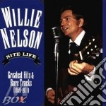 Nite life: greatest hits - cd musicale di Willie Nelson