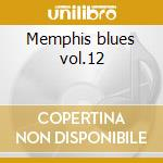 Memphis blues vol.12 cd musicale di Masters Blues
