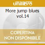 More jump blues vol.14 cd musicale di Masters Blues