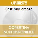 East bay grease - cd musicale di Tower of power