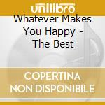 WHATEVER MAKES YOU HAPPY - THE BEST cd musicale di SMOKEY ROBINSON