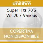 Super hits 70's vol.20 - cd musicale di Artisti Vari