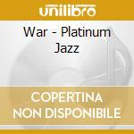 Platinum jazz cd musicale di War