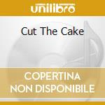 CUT THE CAKE                              cd musicale di AVERAGE WHITE BAND