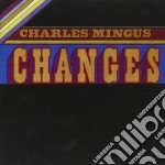 CHANGES TWO cd musicale di MINGUS CHARLES