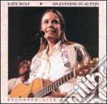 An evening in austin - wolf kate cd musicale di Kate Wolf