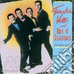 Anthology - valli frankie 4 seasons cd musicale di Frankie valli & the 4 seasons