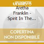 SPIRIT IN THE DARK cd musicale di Aretha Franklin